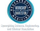 Regenerative Medicine Workshop: March 20-23, 2019